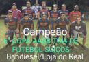 Bandiesel/Loja Do Real é Campeão da 6º Copa AABB TM 4 De Futebol Suíço