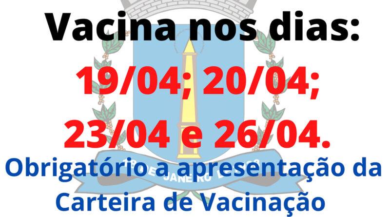 2ª feira (26) a vacinação para as  pessoas  que tomou a 2ª dose  dias 19-20-23-26 abril 2024